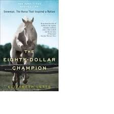 Book Review: The Eighty Dollar Champion, by Elizabeth Letts