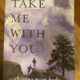 ***Book Review: Take Me With You, by Catherine Ryan Hyde